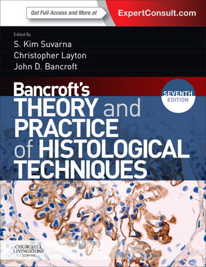 Bancroft's Theory and Practice of Histological Techniques, International Edition