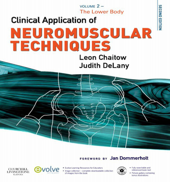 Clinical Application of Neuromuscular Techniques, Volume 2 E-Book