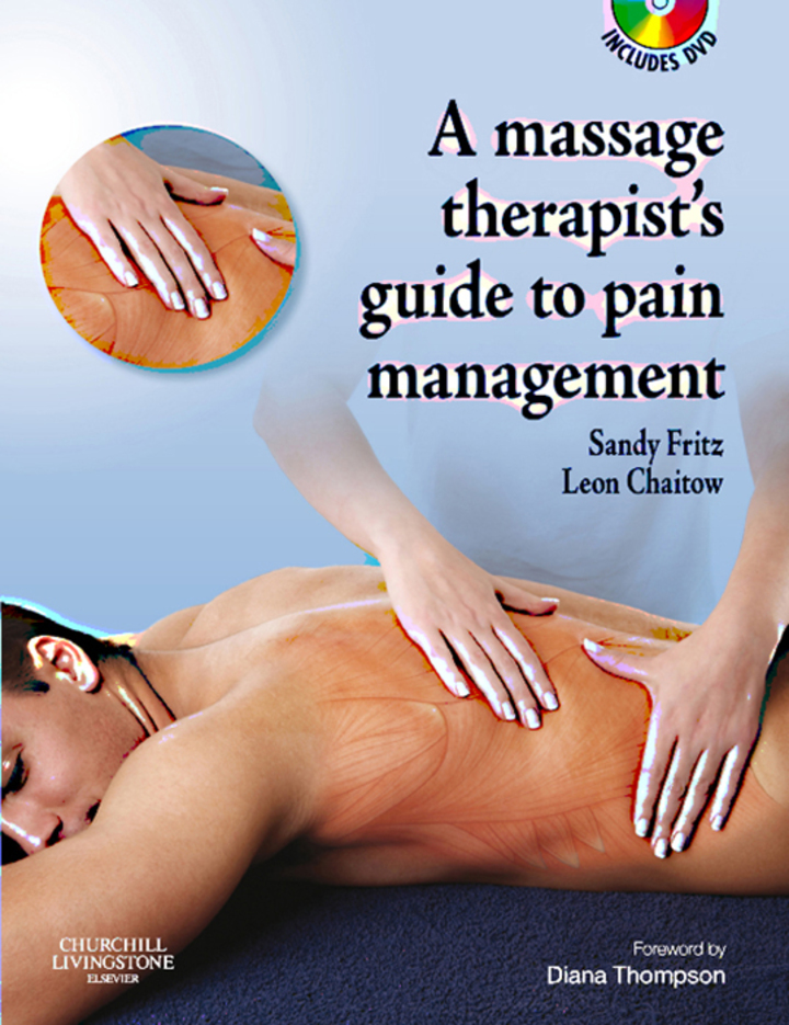 The Massage Therapist's Guide to Pain Management E-Book