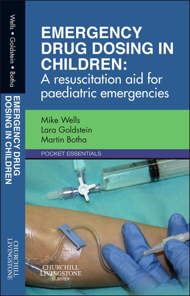 Emergency Drug Dosing in Children E-Book