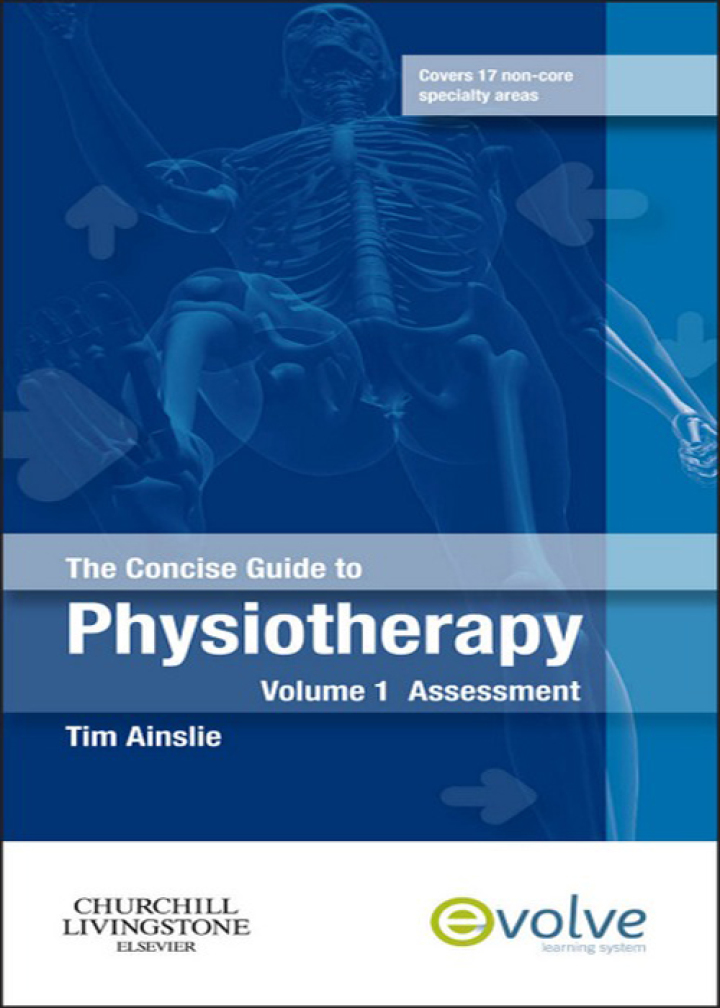 The Concise Guide to Physiotherapy - Volume 1 - E-Book