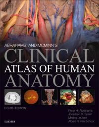 Abrahams' and McMinn's Clinical Atlas of Human Anatomy E ...