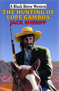 The Hunting of Lope Gamboa 9780719823855