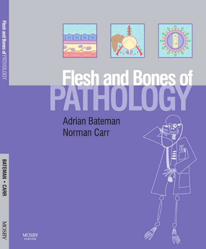 The Flesh and Bones of Pathology E-Book
