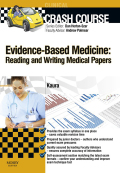 Crash Course Evidence-Based Medicine: Reading and Writing Medical Papers 9780723437840