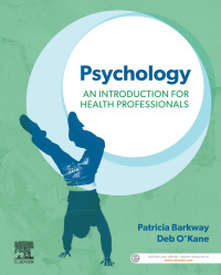 Psychology: An Introduction for Health Professionals              by             Patricia Barkway