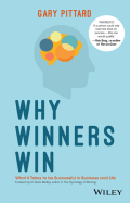 Why Winners Win: What it Takes to be Successful in Business and Life 9780730334170