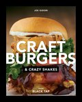 Craft Burgers and Crazy Shakes from Black Tap 9780735216624