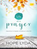 Life as a Prayer 9780736961929