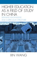 Higher Education as a Field of Study in China 9780739134306