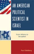 An American Political Scientist in Israel 9780739148921