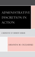 Administrative Discretion in Action 9780739178584