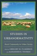 Studies in Urbanormativity 9780739178775