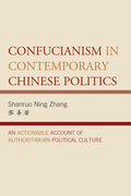 Confucianism in Contemporary Chinese Politics 9780739182406