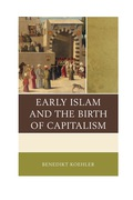 Early Islam and the Birth of Capitalism 9780739188835