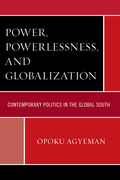 Power, Powerlessness, and Globalization 9780739195222