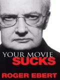Your Movie Sucks 9780740792151