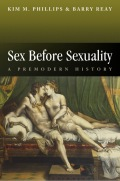 Sex Before Sexuality: A Premodern History 9780745672816