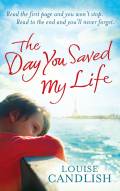 The Day You Saved My Life 9780748119073
