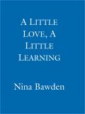 A Little Love, A Little Learning 9780748127368