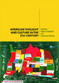 American Thought and Culture in the 21st Century 9780748631322