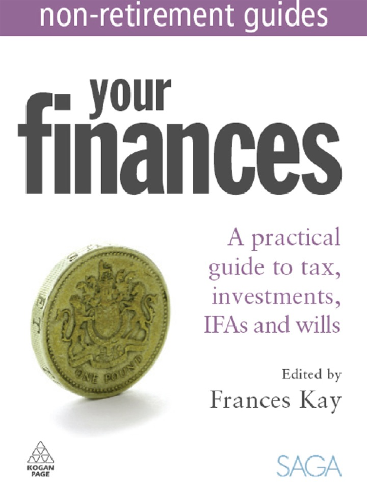 Your Finances: A Practical Guide to Tax, Investments, IFAs and Wills Express Newspapers Non Retirement Guides