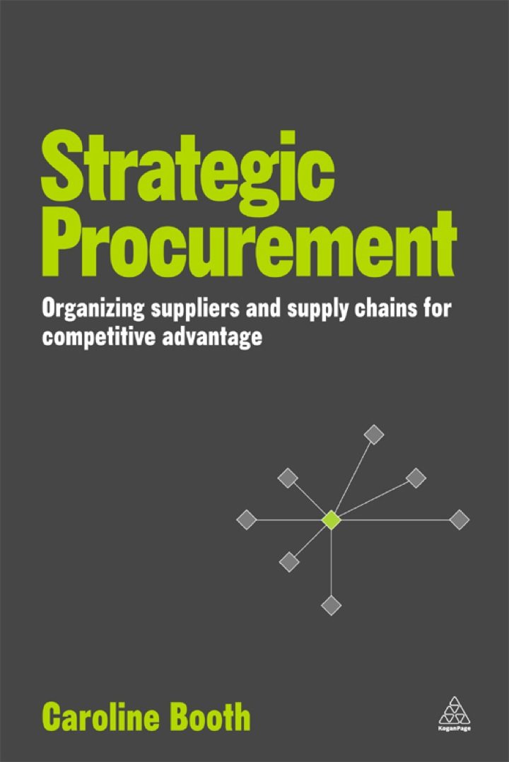 Strategic Procurement: Organising Suppliers and Supply Chains for Competitive Advantage