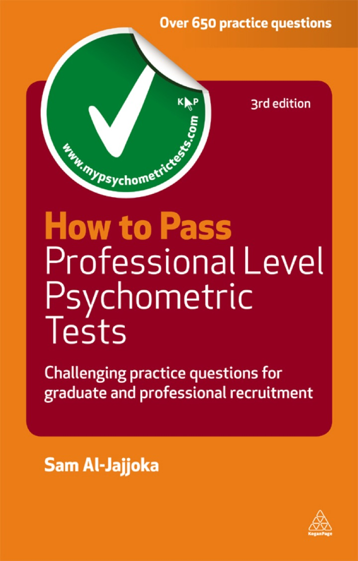 How to Pass Professional Level Psychometric Tests: Challenging Practice Questions for Graduate and Professional Recruitment