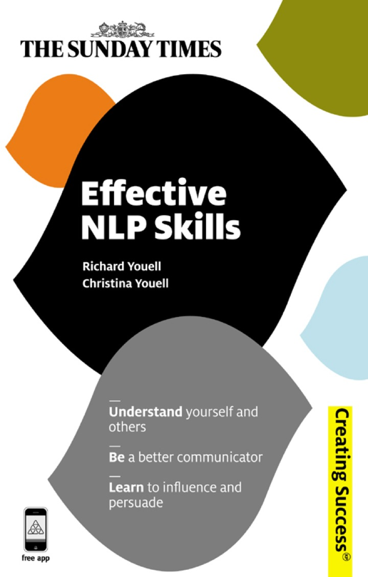 Effective NLP Skills: Understand Yourself and Others; Be a Better Communicator; Learn to Influence and Persuade