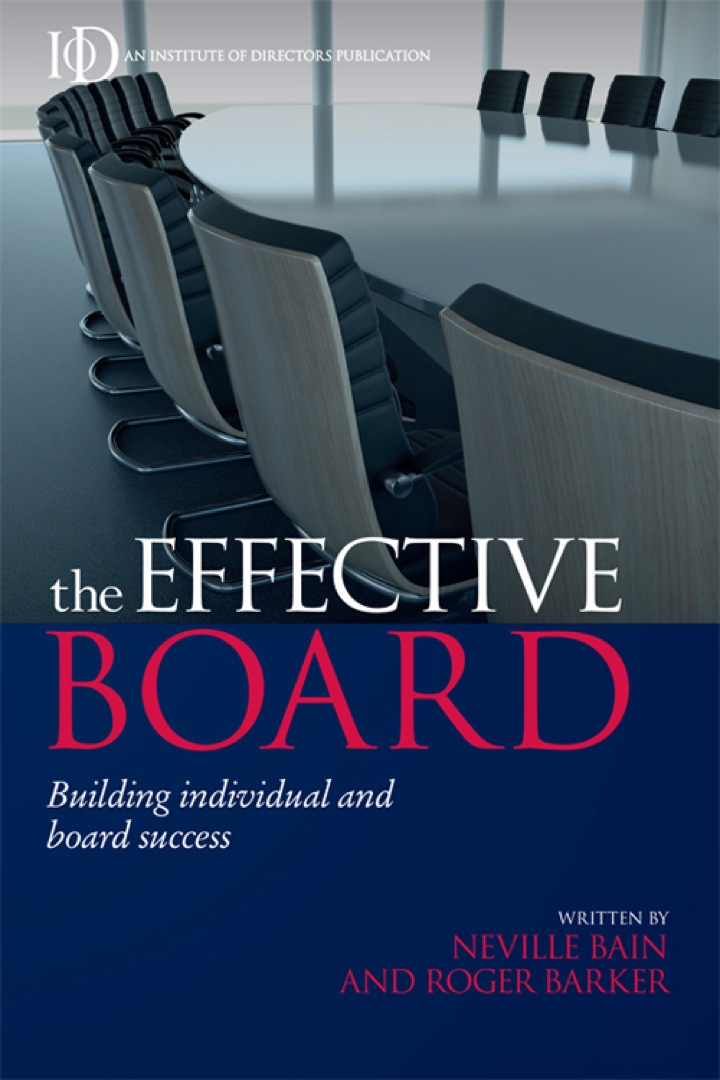 The Effective Board: Building Individual and Board Success