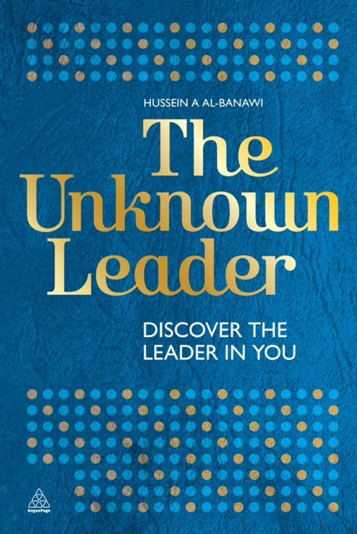The Unknown Leader: Discover the Leader in You
