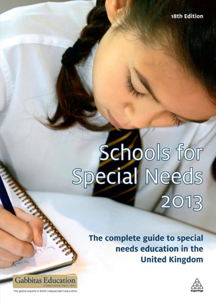 Schools for Special Needs 2012-2013: The Complete Guide to Special Needs Education in the United Kingdom