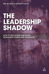 The Leadership Shadow              by             Erik de Haan; Anthony Kasozi