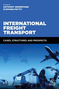 International Freight Transport              by             Anthony Beresford; Stephen Pettit