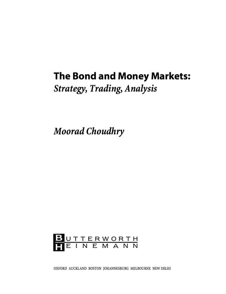 Bond and Money Markets: Strategy, Trading, Analysis: Strategy, Trading, Analysis