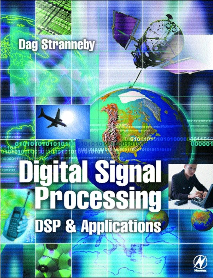 Digital Signal Processing: DSP and Applications: DSP and Applications