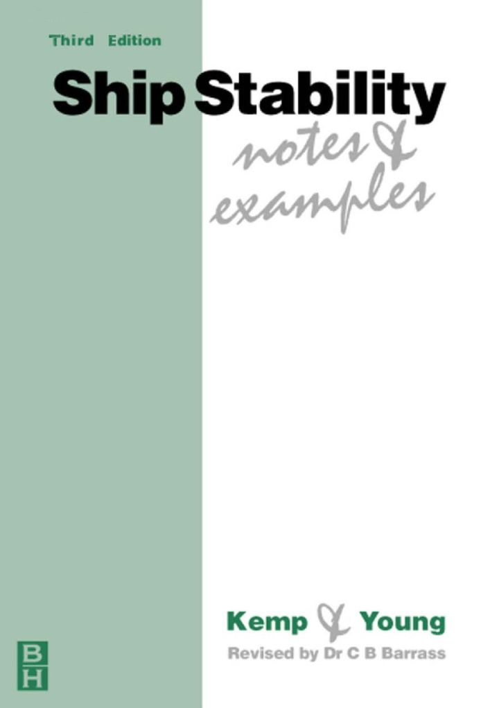Ship Stability: Notes and Examples: Notes and Examples