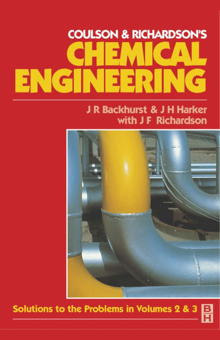 Chemical Engineering: Solutions to the Problems in Volumes 2 & 3