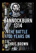 Bannockburn 1314 9780750954952