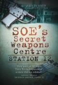 SOE's Secret Weapons Centre 9780752468181