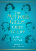 The Mitford Girls' Guide to Life 9780752497389