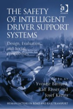 """The Safety of Intelligent Driver Support Systems: Design, Evaluation and Social Perspectives"" (9780754695257)"