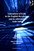 Literatures of Exile in the English Revolution and its Aftermath, 1640-1690 9780754698470R90