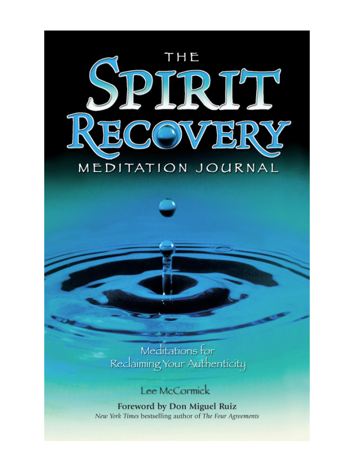 The Spirit Recovery Meditation Journal