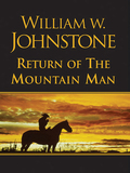 The Return of the Mountain Man 9780758244604
