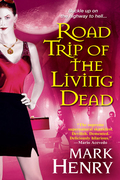 Road Trip of the Living Dead 9780758268457
