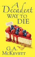 A Decadent Way To Die 9780758277657