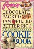 Rosie's Bakery Chocolate-Packed, Jam-Filled, Butter-Rich, No-Holds-Barred Cookie Book 9780761170976