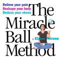 The Miracle Ball Method 9780761177555
