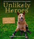 Unlikely Heroes 9780761183167